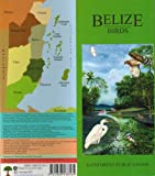 Birds (Belize Field Guides) (1888538309) by Dean, Robert