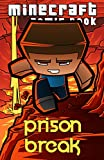 Minecraft Comic: Prison Break (CreeperSlayer12 series, Part 4)