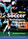 New Soccer Techniques, Tactics & Team...