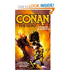 Conan The Hero by Leonard Carpenter