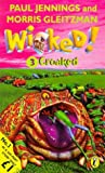Wicked!: Croaked No. 3 (014038992X) by Jennings, Paul