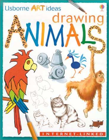Drawing Animals: Internet-Linked (Usborne Art Ideas)