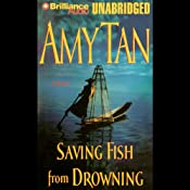 Saving Fish from Drowning | [Amy Tan]