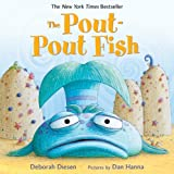 The Pout-Pout Fish (Pout-Pout Fish Board Books)