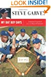 My Bat Boy Days: Lessons I Learned fr...