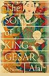 The Song of King Gesar: A Novel