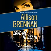 Love Me to Death: A Lucy Kincaid Novel | [Allison Brennan]