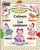 img - for My First Bilingual Book - Colors / Les couleurs (Mon premier livre bilingue) book / textbook / text book