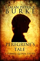 Peregrine's Tale (The Timmy Quinn Series Book 4)