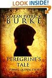Peregrine's Tale (The Timmy Quinn Series Book 4)