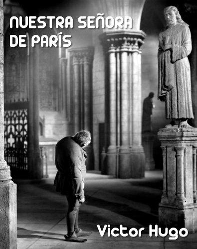 Victor Hugo - Nuestra Señora de París (Spanish Edition)