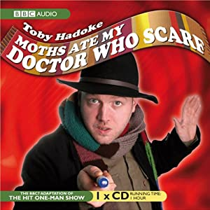 Moths Ate My 'Doctor Who' Scarf | [Toby Hadoke]
