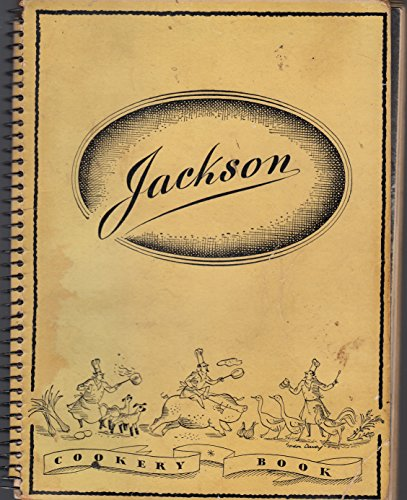 The Jackson Cookery Book - A Complete Guide To Users Of Electric Cookers