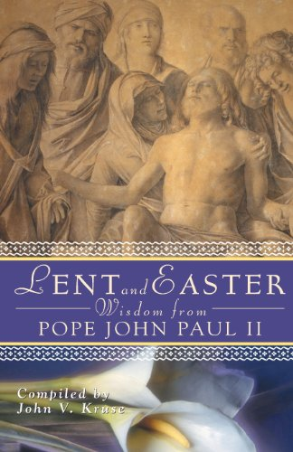 Lent and Easter Wisdom from Pope John Paul II: Daily Scripture and Prayers Together With John Paul II's Own Words (Lent & Easter Wisdom) (John Paul Ii Lent Book compare prices)