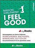 myBook - I feel good: Das persönliche Buch für ein gesünderes Leben: reinschreiben, nachlesen, mitmachen, gut fühlen