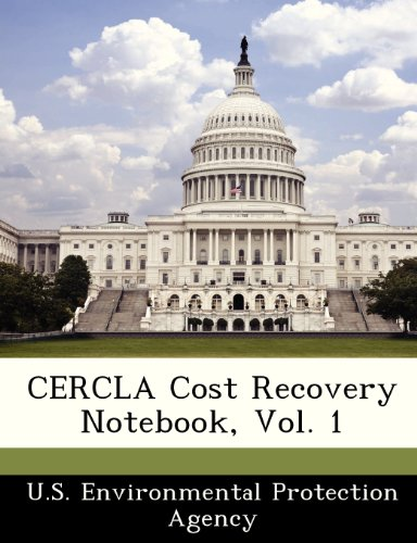 Cercla Cost Recovery Notebook, Vol. 1