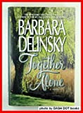 Together Alone (0060177802) by Delinsky, Barbara