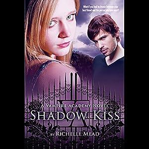 Shadow Kiss | Livre audio