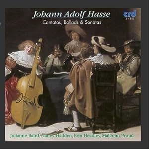 J. A. Hasse: Cantatas, Ballads & Sonatas