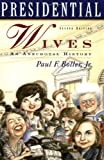 Presidential Wives: An Anecdotal History (0195121422) by Boller, Paul F.