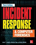 Incident Response and Computer Forens...