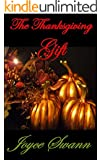 The Thanksgiving Gift (The Holiday Collection Book 1)