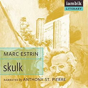 Skulk | [Marc Estrin]