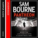 Pantheon Audiobook by Sam Bourne Narrated by Julian Rhind Tutt