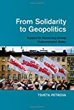 img - for From Solidarity to Geopolitics: Support for Democracy among Postcommunist States book / textbook / text book