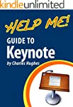 Help Me! Guide to Keynote: Step-by-St...