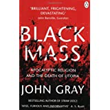 "Black Mass: Apocalyptic Religion and the Death of Utopiavon ""John Gray"""