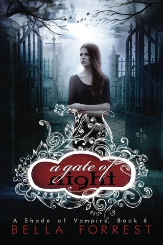 A Shade Of Vampire 6: A Gate Of Night (Volume 6)