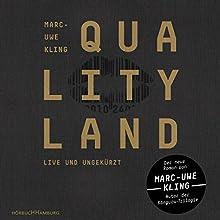 QualityLand (Dunkle Edition) Hörbuch von Marc-Uwe Kling Gesprochen von: Marc-Uwe Kling