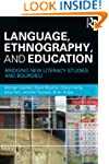 Language, Ethnography, and Education:...
