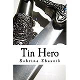 Tin Hero: The Ogre, Witch & Moron