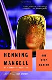 One Step Behind: A Kurt Wallander Mystery (7) (1400031516) by Henning Mankell
