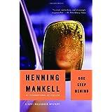 One Step Behind: A Kurt Wallander Mystery (7) ~ Henning Mankell
