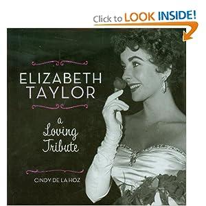 Elizabeth Taylor: A Loving Tribute Cindy De La Hoz