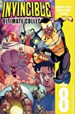 img - for Invincible: The Ultimate Collection Volume 8 (Invincible Ultimate Collection) book / textbook / text book
