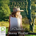 A Chance of Stormy Weather | Tricia Stringer