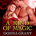 A Kind of Magic: Shields Series, Book 2 Audiobook by Donna Grant Narrated by Antony Ferguson