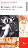 Le Moine (de Lewis) d'Antonin Artaud