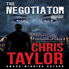 The Negotiator: The Munro Family, Book 6 Audiobook by Chris Taylor Narrated by Aiden Snow