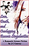 Love, Death, and Overlapping Bosonic Singularities