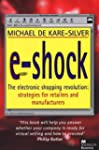 E-shock: Electronic Shopping Revoluti...