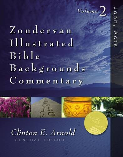 Zondervan Illustrated Bible Backgrounds Commentary: John, Acts v. 2 (Zondervan Commentary)