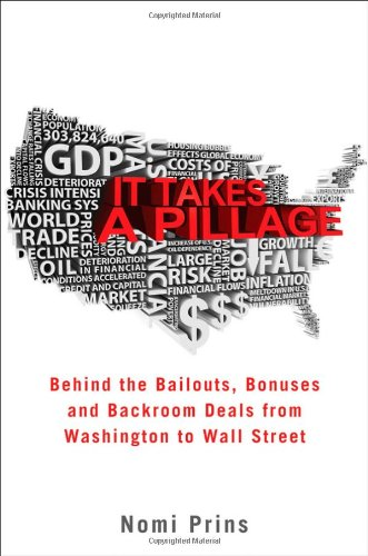It Takes a Pillage: An Epic Tale of Power, Deceit, and Untold Trillions
