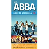 ABBA Guide to Stockholm, The (Premium Publishing)by Sara Russell