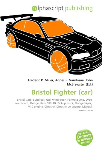 bristol-fighter-car-bristol-cars-supercar-gull-wing-door-formula-one-drag-coefficient-dodge-ram-srt-