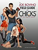 Joe Bovino Field Guide to Chicks of the United States
